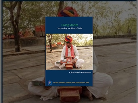 Living Stories: Storytelling Traditions of India