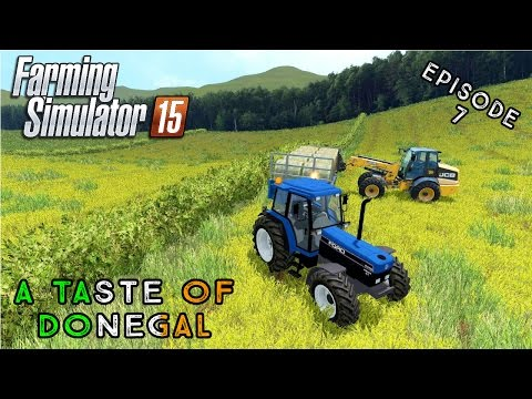 Let's Play Farming Simulator 2015 | A Taste of Donegal | Episode 7
