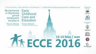 ECCE 2016 Воспитание и обучение детей младшего возраста Early Childhood Care and Education