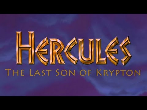 Hercules:  The Last Son of Krypton