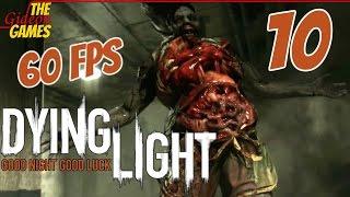 Прохождение Dying Light (Угасающий свет) [HD|PC|60fps] - Часть 10 (Бум! Шакалака!)