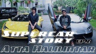 SUPERCAR STORY EP.2 Feat. ATTA HALILINTAR