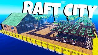 Building the Best City Ever! - Raft Gameplay Video