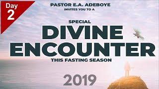 2019 Special Divine Encounter with Pastor EA Adeboye- Day 2