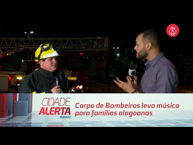 Quarentena: Corpo de Bombeiros leva música para famílias alagoanas