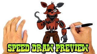 Withered Foxy (FNAF 2)- Speed Draw Preview