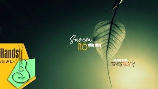 Sao em nỡ vội lấy chồng » Hà Anh Tuấn ✎ acoustic Beat by Trịnh Gia Hưng