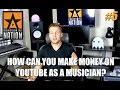 How can you make money on YouTube as a musician? | #AskAD 5