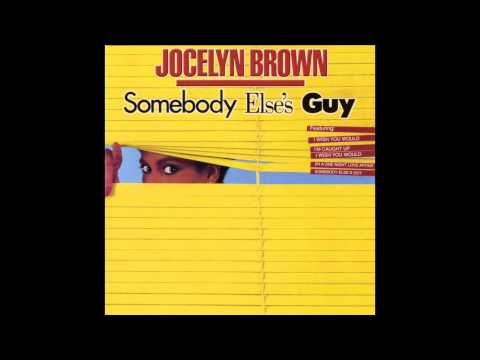 Jocelyn Brown - Somebody Else's Guy (Original)