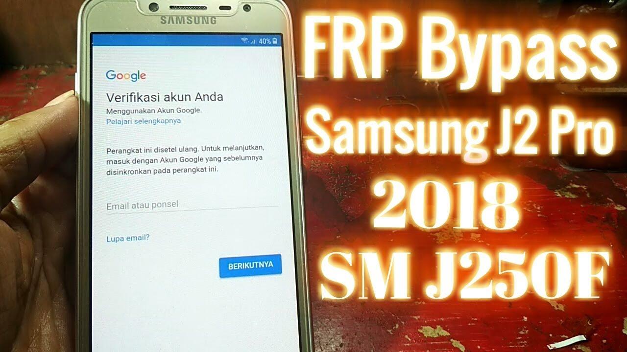 Frp Bypass Samsung J2 Pro 2018 Terkunci Akun Google Sm J250f