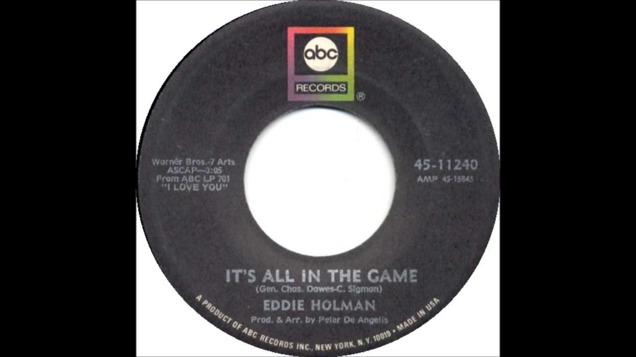 Eddie Holman-- It's All In The Game-- - YouTube