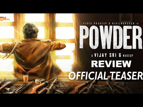 Powder Official Teaser Review | Vijay Sri G | Nikil murukan, Vidya Pradeep | Sam C S | HD