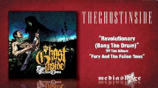 Watch Ghost Inside Revolutionary bang The Drum video