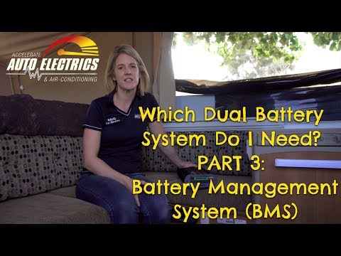 Which Dual Battery System Do I Need? - Part 3: Battery Management System