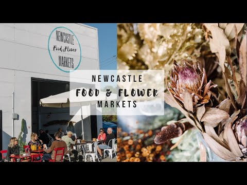 Newcastle Food And Flower Markets - Stage 2 Opening June 9th 2019
