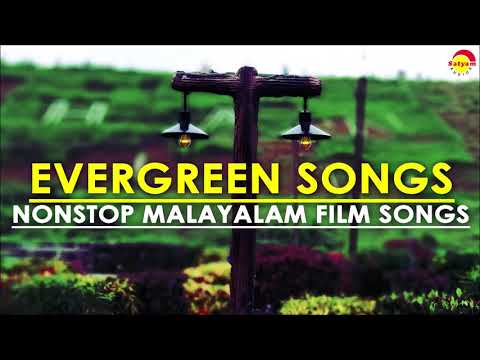 Evergreen Songs  Nonstop Malayalam Film Songs