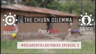 The Churn Dilemma - #SolarisFieldStories Episode 5
