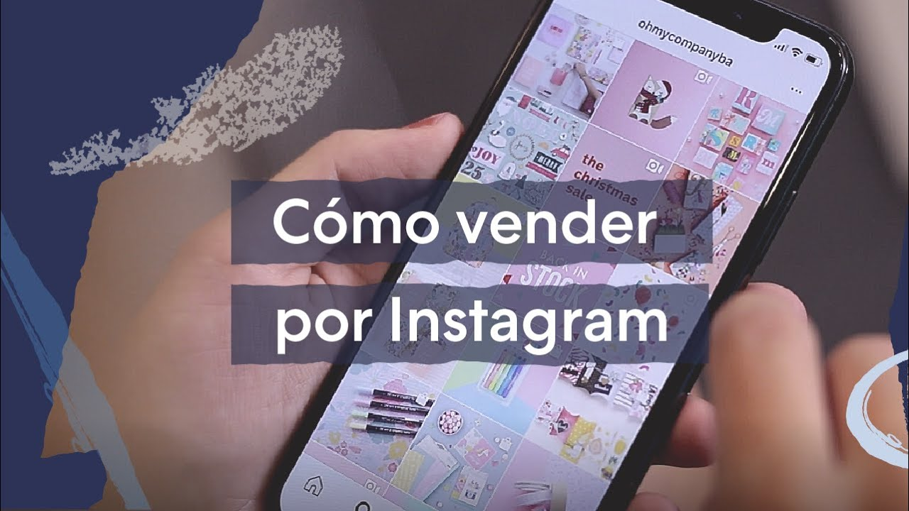 Cómo Vender Por Instagram Youtube