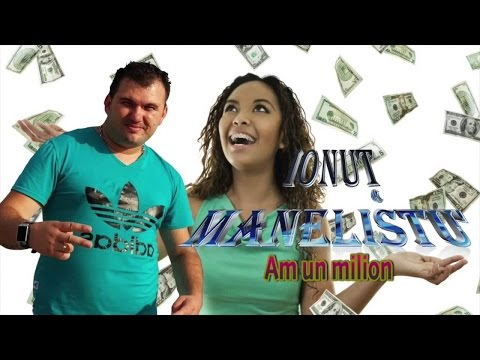 Ionut Manelistu - Am un milion, Remade 2015