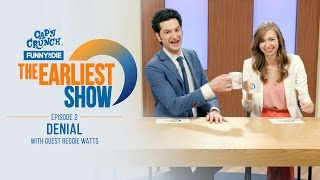 The Earliest Show: Denial with Guest Reggie Watts (Episode 2)