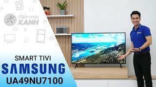 Smart Tivi Samsung 4K 49 inch UA49NU7100 - Dòng tivi thế hệ mới năm 2018 | Điện máy XANH