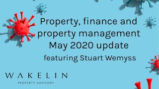 Melbourne Property, finance and property management update May 2020 with Stuart Wemyss