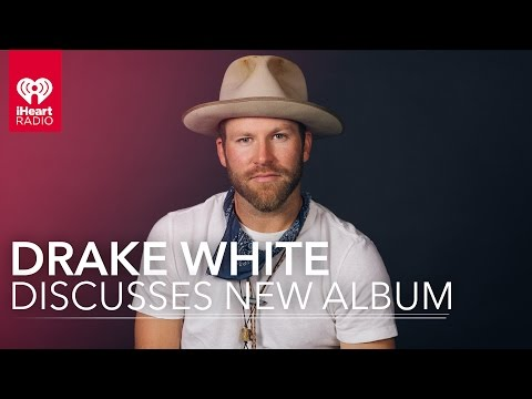 Drake White Interview - Get The Facts On His New Album 'Spark'