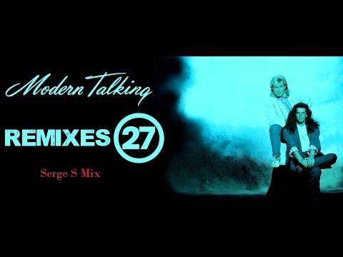 Modern Talking - Remixes 27(Serge S Mix)