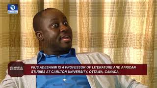 Remembering Prof Pius Adesanmi As He Reviews Book 'Naija No Dey Carry Last' |Channels Bookclub|