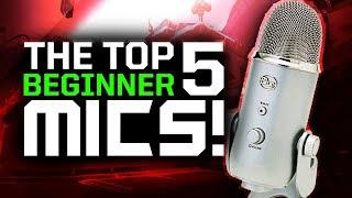 Video Top 5 BEST Microphones For Beginner YouTube/Gaming Recording! 2017 Tips download MP3, 3GP, MP4, WEBM, AVI, FLV Juni 2018