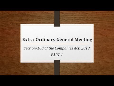 EXTRA-ORDINARY GENERAL MEETINGS(PART I)- BY CS HARSHITA KANT