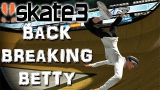 Skate 3 - Part 20 | BACK BREAKING BETTY | Skate 3 Funny Moments
