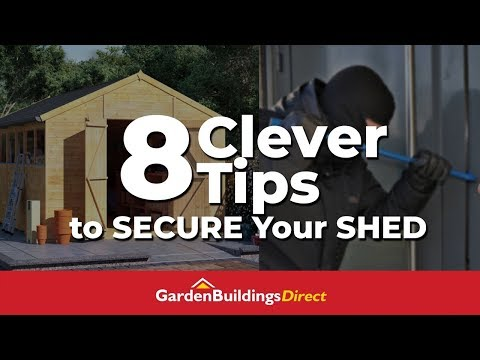 8 Clever Tips to Secure Your Shed - Life And Safety Hack To Protect Your Garden Buildings