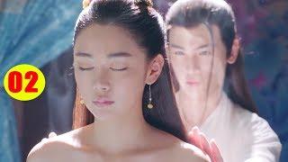 Độc Cô Tiên Nữ - Tập 2   Phim Bộ Cổ Trang Trung Quốc Hay Nhất 2019 - Lồng Tiếng