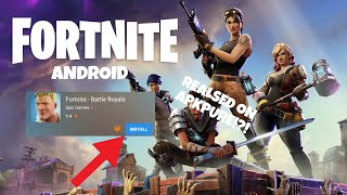 FORTNITE ANDROID REALSED ON APKPURE!?!?