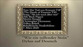 """""""Dylan auf Deutsch"""", zwei Ausschnitte, Text: Der Tod von Emmett Till, Song: Als ich noch älter war"""