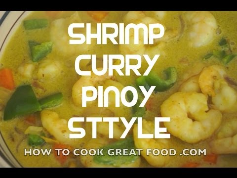 Paano magluto Pinoy Shrimp Curry Recipe - Filipino Style Tagalog English Prawn Hipon