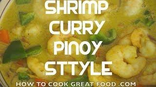 Pinoy Shrimp Curry Recipe - Filipino Style Tagalog English Prawn Hipon