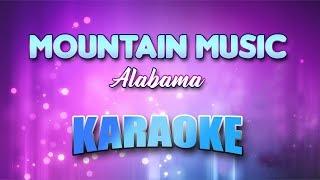 Alabama - Mountain Music (Karaoke version with Lyrics)