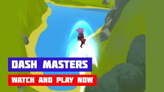 Dash Masters · Game · Gameplay