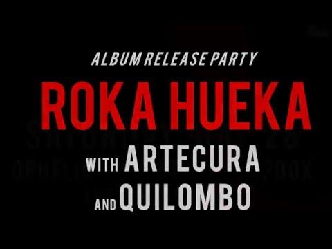 Album Release Party Roka Hueka