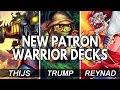 PATRON WARRIOR DECK Feat THIJS TRUMP REYNAD [Hearthstone]