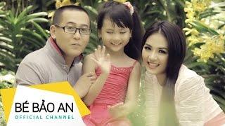 Nhac Viet Nam | Bé Bảo An Phi Long Official Nhà Mình Rất Vui | Be Bao An Phi Long Official Nha Minh Rat Vui
