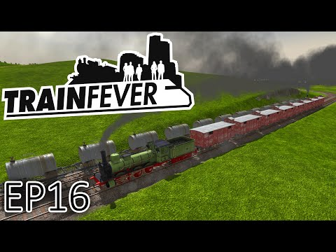 Train Fever: Oil Line - Episode 16