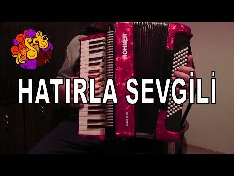 Hatırla Ey Peri / Hatırla Sevgili Akordiyon Akordion Turkish Classical