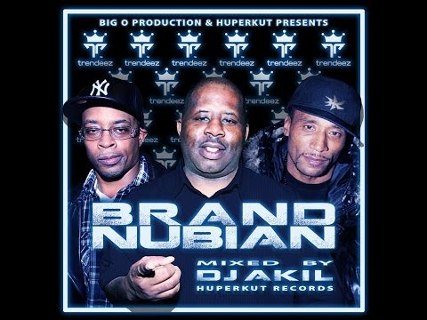 BRAND NUBIAN (BEST OF) - INTRO mixed by DJ AKIL