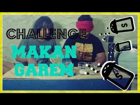 CHALLENGE MAKAN GAREM