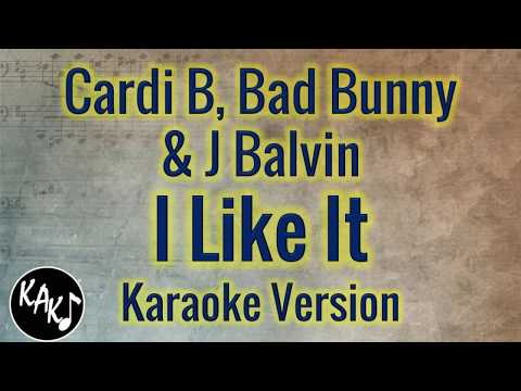 Cardi B, Bad Bunny & J Balvin - I Like It Karaoke Lyrics Instrumental Cover Full Tracks