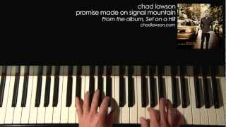 Chad Lawson - Promise Made on Signal Mountain - demonstration