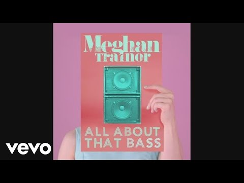 Meghan Trainor - All About That Bass (Official Audio)